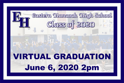 Eastern Hancock High School Class of 2020 Virtual Graduation